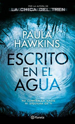 Escrito en el agua (Spanish Edition) by Paula Hawkins.pdf