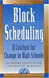 img - for Block Scheduling: Bringing All the Data Together for Continuous School Improvement (Library of Innovations) by Rettig, Michael D., Canady, Robert Lynn published by Routledge (1995) book / textbook / text book