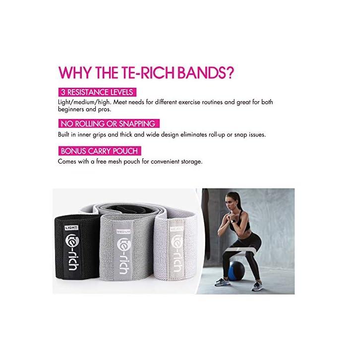 """51j6E1VfDyL SIN RODILLOS, PINZOS, DESLIZAMIENTOS O DESCONOCIMIENTOS - Diseñados con una cómoda mezcla táctil y agarres incorporados, no tendrá problemas de """"enrollar"""" o """"romper"""" durante el ejercicio con las bandas de resistencia de tela Te-Rich; Las bandas de resistencia de entrenamiento antideslizantes Te-Rich están hechas de algodón y látex de la más alta calidad en el mercado. Conjunto de 3, diferentes resistencias para elegir: las bandas de entrenamiento de algodón Te-Rich vienen en un paquete de 3 con diferentes niveles de resistencia; las bandas de fitness están codificadas por colores de negro con la menor resistencia, gris oscuro con el nivel medio y gris claro con la resistencia más fuerte; Con diferentes niveles de intensidad, diferentes fortalezas le proporcionarán más flexibilidad y más opciones para su rutina de ejercicios. PERFECTO PARA MEJORAR EL BIENESTAR EN GENERAL: estas gruesas bandas de ejercicio se pueden aplicar para una variedad de entrenamientos, desde yoga hasta pilates hasta su propio programa de ejercicios en el hogar, desde activación de glúteos y cadera y técnicas de fuerza, hasta calentar todo su cuerpo mientras realiza un ejercicio calentamiento dinámico; Las pesadas bandas de resistencia pueden ayudar a involucrar a los grupos musculares de una manera suave pero productiva."""