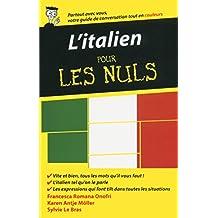 L'italien - Guide de conversation pour les Nuls, 2ème édition (French Edition)