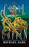 The Coral Coffin, Michael Dahl, 1416986650