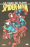 Spider-Man - La saga du clone, Tome 1 :