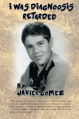 I Was Diagnoosis Retarded - Javier Gomez