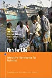 img - for Fish for Life: Interactive Governance for Fisheries (MARE Publications) book / textbook / text book