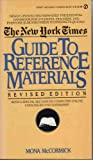The New York Times Guide to Reference Materials, Mona McCormick, 0451144716