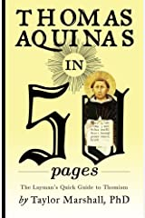 Thomas Aquinas in 50 Pages: A Layman's Quick Guide to Thomism Paperback