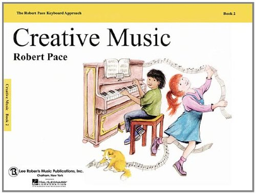 Creative Music: Book 2