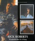 Rick Roberts -  Windmills/She Is A Song