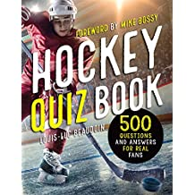 Hockey Quiz Book (version ang.): 500 questions and answers for real fans