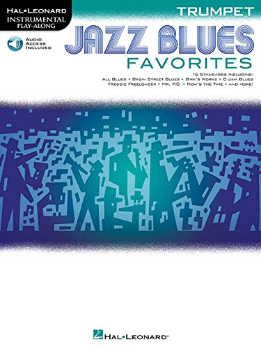 Jazz Blues Favorites: Trumpet (Hal Leonard Instrumental Play-along)