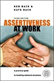 img - for Assertiveness at Work (UK Professional Business Management/Business) book / textbook / text book