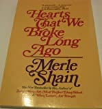 Hearts That We Broke Long Ago, Merle Shain, 0553345559