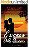 Excess All Areas: The perfect feel good summer read (Freya Johnson Book 1)