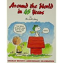 Around the World in 45 Years: Charlie Brown's Anniversary Celebration