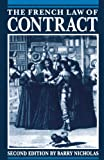 The French Law of Contract, Barry Nicholas, 0198762569