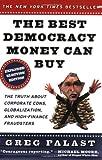 The Best Democracy Money Can Buy