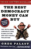 The Best Democracy Money Can Buy, Greg Palast, 0452285674