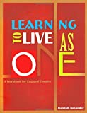 img - for Learning to Live as One: A Workbook for Engaged Couples book / textbook / text book