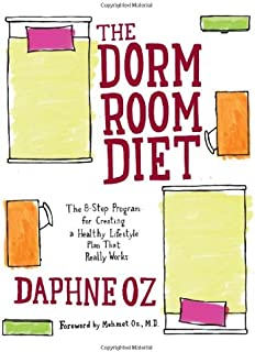 Amazing The Dorm Room Diet: The 8 Step Program For Creating A Healthy Lifestyle Plan Part 8