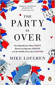 The party is over mike lofgren