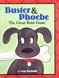 Buster and Phoebe, Lisze Bechtold, 0618208623