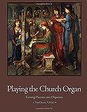 Playing the Church Organ: Catholic Parish Edition