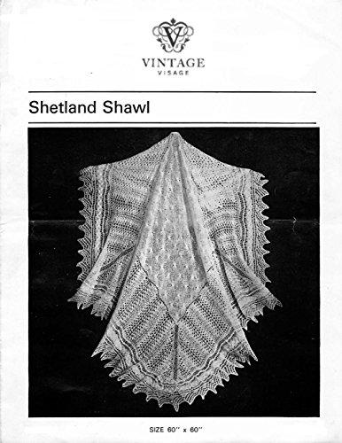 Vintage Visage Old Shetland Lace Shawl Knitting Pattern: Vintage Lace Shawl Knitting pttern