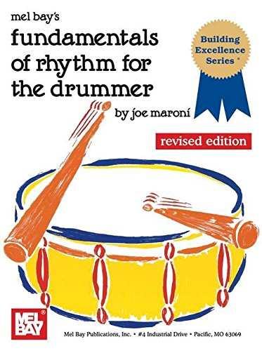 Mel Bay's Fundamentals of Rhythm for the Drummer