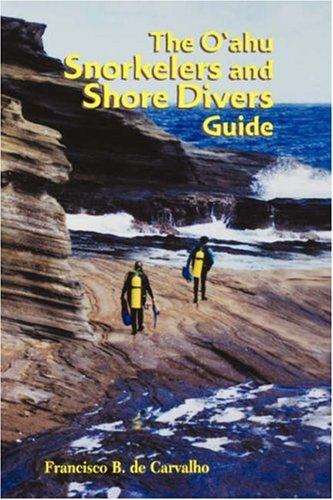 The O'ahu Snorkelers and Shore Divers Guide (Best Places In Oahu)