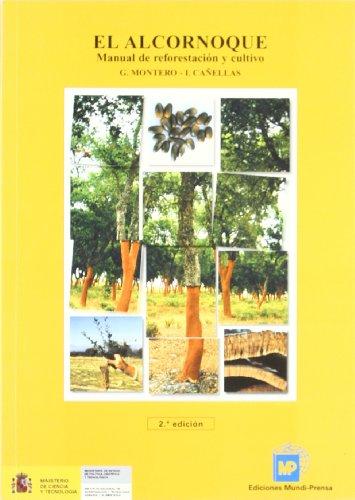Descargar Libro Elalcornoque.manualdereforestaciónycultivo De Isabel María Cañellas Rey Isabel María Cañellas Rey De Viñas