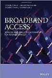 Broadband Access, Steven Scott Gorshe and Dilip Krishnaswamy, 0470741805
