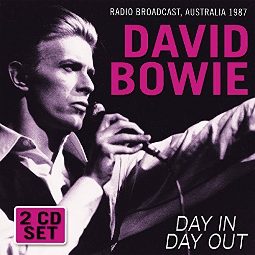Day In Day Out: Radio Broadcast by David Bowie