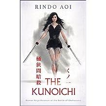 KUNOICHI OKEHAZAMA ANSATSU (Japanese Edition)