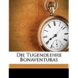 Die Tugendlehre Bonaventuras