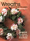 Wreaths and Wall Flowers, Ardith Beveridge, 1589232534