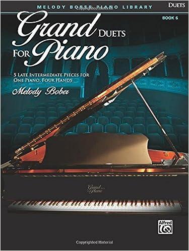 Descargar Torrent+ Bober M. Grand Duets For Piano Volume 6 Piano 4 Hands Book Buscador De Epub