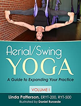 Aerialswing yoga a guide to expanding your practice volume 1 aerialswing yoga a guide to expanding your practice volume 1 by fandeluxe Images