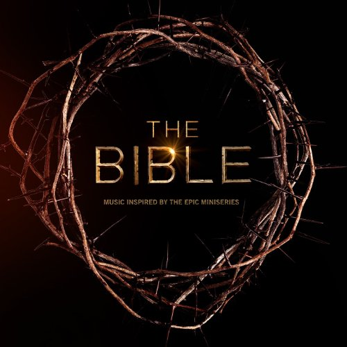 The Bible: Music Inspired By T...