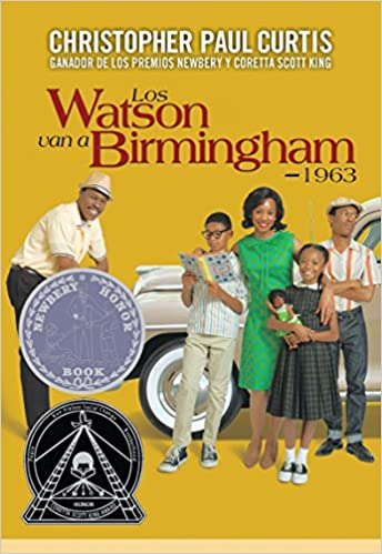 Los Watson van a Birmingham-1963 (Spanish Edition): Christopher Paul Curtis, Lectorum Publications: 9781632456403: Amazon.com: Books
