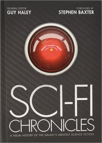 Sci Fi Chronicles A Visual History Of The Galaxy S Greatest Science