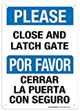 Please Close And Latch Gate Sign - 10''x14'' - .040 Rust Free Aluminum - Made in USA - UV Protected and Weatherproof - A82-514AL