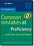 Common Mistakes at Proficiency...and How to Avoid Them