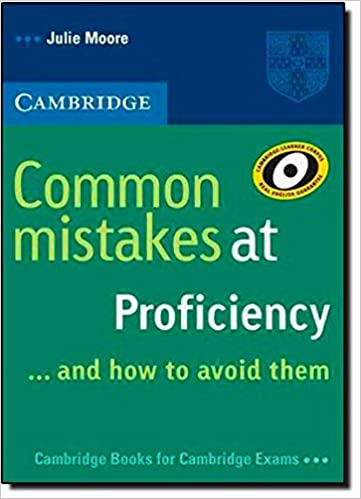 Common Mistakes At Proficiency...and How To Avoid Them por Julie Moore epub