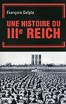 Une Histoire du IIIe Reich par Delpla