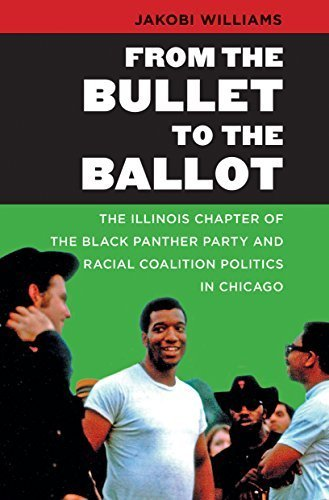 Books : From the Bullet to the Ballot: The Illinois Chapter of the Black Panther Party and Racial Coalition Politics in Chicago (The John Hope Franklin Series in African American History and Culture) Paperback – February 1, 2015