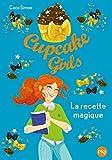 Cupcake Girls - tome 04 : La recette magique (4)