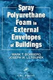 img - for Spray Polyurethane Foam in External Envelopes of Buildings by Bomberg, Mark T., Lstiburek, Joseph W. (1998) Hardcover book / textbook / text book