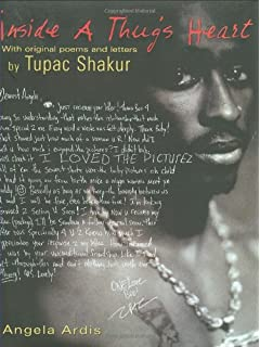 Inside A Thugs Heart: With Original Poems and Letters by Tupac Shakur