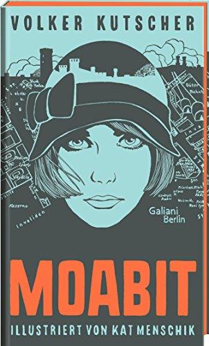 Volker Kutscher: Moabit: Illustrierte Buchreihe (Die Gereon-Rath-Romane) (German Edition) ()