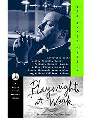 Playwrights at Work: Interviews with Albee, Beckett, Guare, Hellman, Ionesco, Mamet, Miller, Pinter, Shepard, Simon, Stoppard, Wasserstein, Wilder, Williams, Wilson
